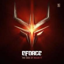 E-Force - The Edge Of Insanity (2017) [FLAC]