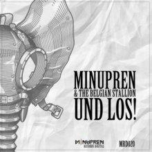 DJ MinuPren & The Belgian Stallion - Und Los!!!