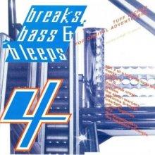 VA - Breaks, Bass & Bleeps 4
