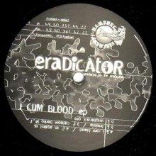 Eradicator - I Cum Blood EP (1995) [FLAC]