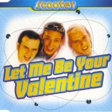 Scooter - Let Me Be Your Valentine (1996) [FLAC]