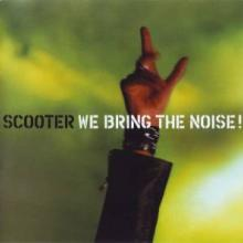 Scooter - We Bring The Noise! (2001) [FLAC]