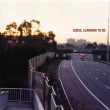 Sense - Learning To Be (2003) [FLAC]
