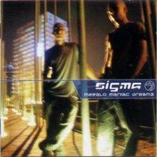 Sigma 7 - Megalo Maniac Dreams (2001) [FLAC]