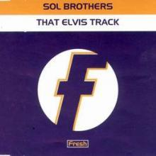 Sol Brothers - That Elvis Track (1998) [FLAC]