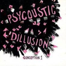 VA - Psycoustic Dillusion Conception 1 (1993) [FLAC]
