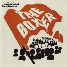 The Chemical Brothers - The Boxer (2005) [FLAC]