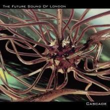 The Future Sound Of London - Cascade (1996) [FLAC]