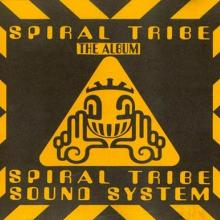 Spiral Tribe - The Album (1993) [FLAC]