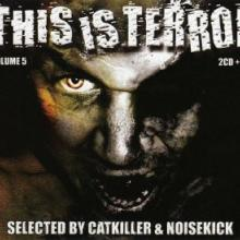 VA - This Is Terror Vol 5 (2005) [FLAC]