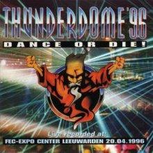 VA - Thunderdome '96 - Dance Or Die! (1996) [FLAC]