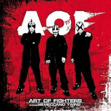 Art Of Fighters Introducing Meccano Twins- AOF (2007) [FLAC]