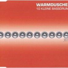 Warmduscher - 10 Kleine Bassdrums (2000) [FLAC]