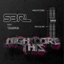 S3RL - Nightcore This