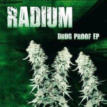Radium - Drug Proof EP