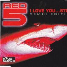Red 5 - I Love You... Stop! (1997) [FLAC]