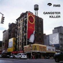 RMB - Gangster / Killer (2004) [FLAC]