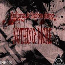 Knifeman & Shabboo Harper - Nothing More