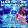 VA - Hardcore Underground 2 (2007) [FLAC]