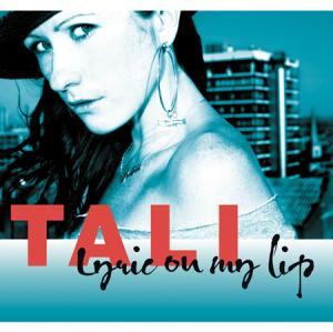 Tali - Lyric On My Lip (2004) (FLAC)