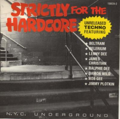 VA - Strictly For The Hardcore: N.Y.C. Underground (1993) [FLAC]