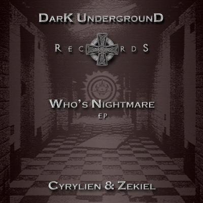 Cyrilien & Zekiel - Who's Nightmare EP