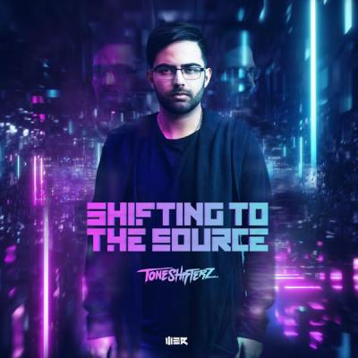 Toneshifterz - Shifting To The Source (2018) [FLAC]